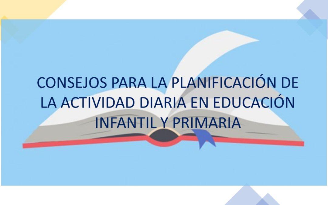 Consejos para la planificación de la actividad diaria en Infantil y Primaria