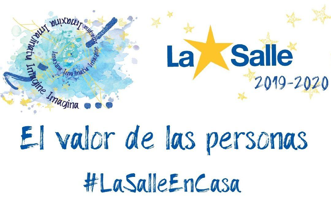 #LaSalleenCasa. El valor de las personas.