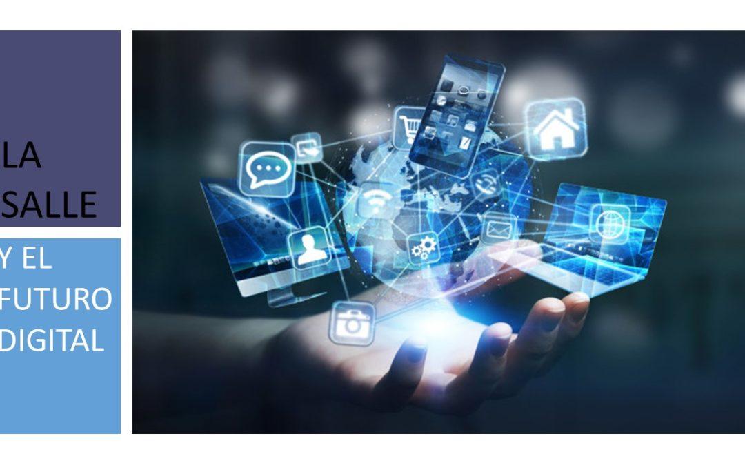 La Salle y el futuro digital